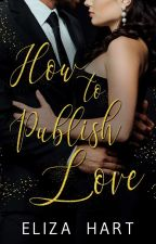 How to publish love von HeyGuys77