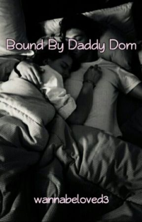 Bound by Daddy Dom (Sample) by wannabeloved3