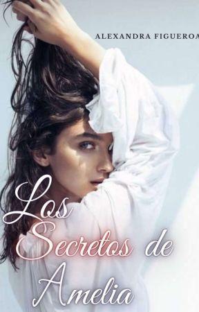 Los secretos de Amelia.  by Alexandra__Figueroa
