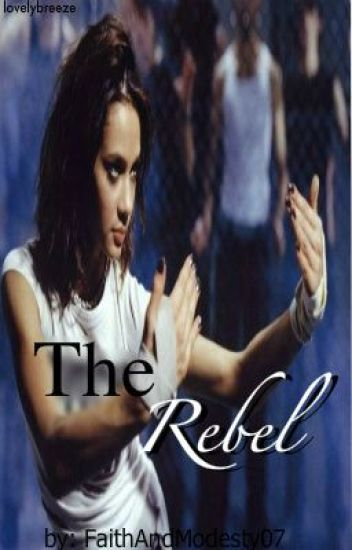 The Rebel ~ {FINALIST} WATTY AWARDS 2011~ completed