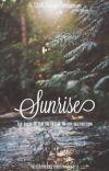 Sunrise (A TMR | Newt Fanfiction) [1] cover