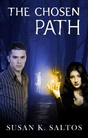 The Chosen Path by SusanKSaltos