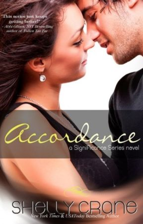 Accordance - (Significance - Book Two) Completed by ShellyrCrane