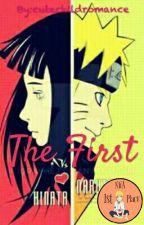 Naruto and Hinata: The First by cutechildromance