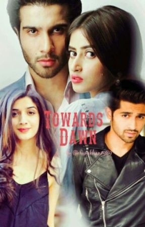 Towards Dawn #Wattys2016 by erumkhan19