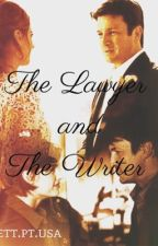 The Lawyer and The Writer  (Completed) by Biocasilva