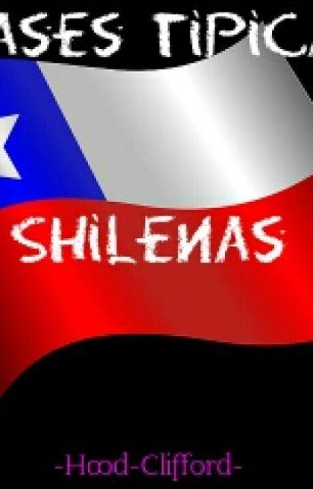 Frases Tipicas Shilenas