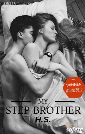 My step brother H.S (Υπό Διόρθωση) #Wattys2019BC by soferg