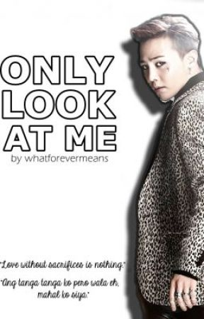 Only Look At Me by whatforevermeans
