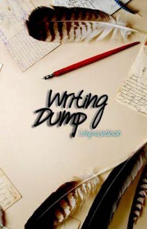 Writing Dump by CalypsoJackson
