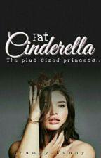 Fat Cinderella by _Gasoline12_
