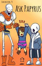 Ask Papyrus by CoolSkeleton_95