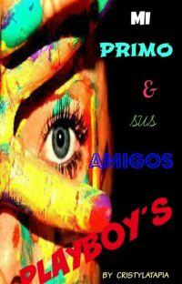 Mi Primo y Sus Amigos Playboys cover