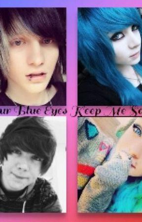 Your Blue Eyes Keep Me Sane by Itzmiya1