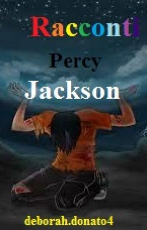 Racconti Percy Jackson by deborahdonato4