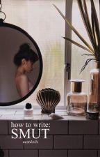 how to write: smut by aestdolls