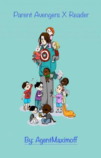 Parent Avengers x Reader