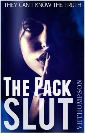 The Pack Slut by VHThompson