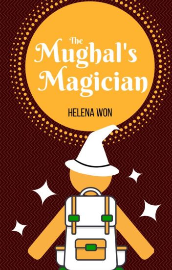 The Mughal's Magician (On Hold)