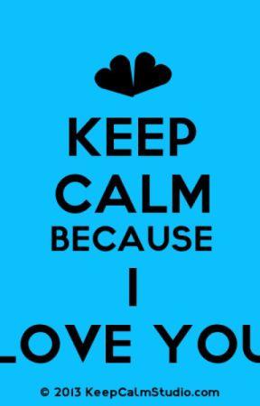 Keep Calm because I Love You (Destine x Adrean) by IMBATMANDC