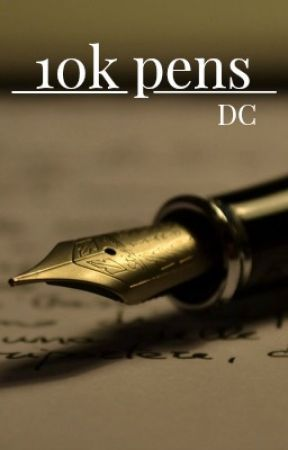 10k Pens by Deveritus