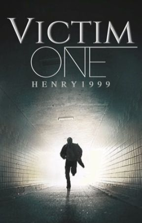 Victim One by henryconnor99