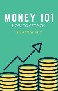 Money 101: A Guide to Being Rich cover