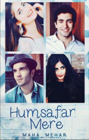 Humsafar Mere (Completed)  by maha_lashareee
