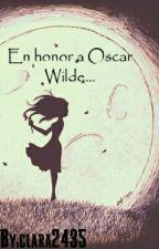 En honor a Oscar Wilde... by clara2435