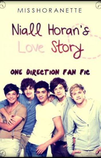 Niall Horan's Love Story {UNEDITED VERSION}