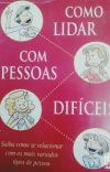 COMO LIDAR COM PESSOAS DIFÍCEIS cover