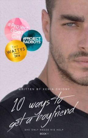 10 Ways to Get A Boyfriend |Book 1|[✔️] by -little-devil
