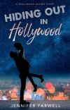 Hiding Out in Hollywood (Celebrity Romance) cover