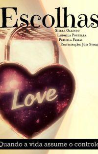 Escolhas, de Gisele Galindo, Ludmila Portella e Priscila Farias. DEGUSTAÇÃO cover