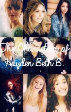 • The Characters of Hayden Beth B.   • by haydenbethb