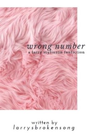 Wrong Number (Completed) by larrysbrokensong