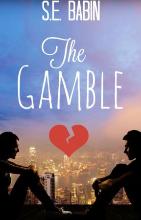 The Gamble by chandlermaid