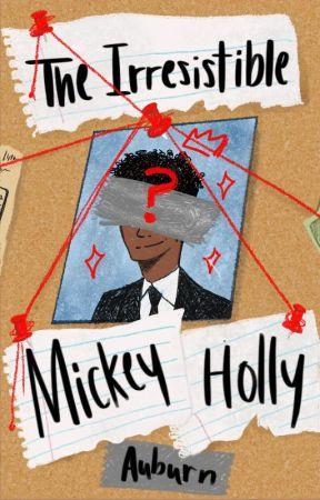 The Irresistible Mickey Holly by ASMorrow