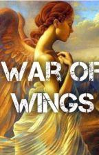 War of Wings by trash__queen