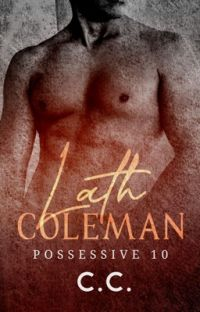 POSSESSIVE 10: Lath Coleman - COMPLETED cover