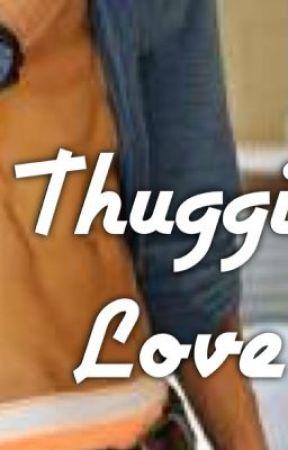 Thuggin love by MIZZkaykayw