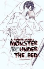 monster under the bed [Halloween 2015 ; RivaMika Drabble] by attackonrivamika