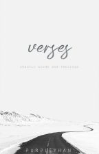Verses (Compilation of Poems) by purpleyhan