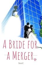 A Bride For A Merger (SAMPLE) by SanC-Rylie