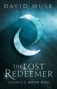 The Lost Redeemer (Aeonica #1) cover