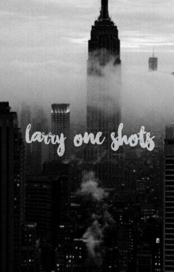 Larry Stylinson - One Shots