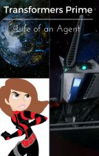 Life of an Agent (Transformers Prime Seasons 1 & 2) (EDITING!) by PrincessAura273