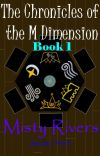 The Chronicles of the M Dimension- Book 1 cover