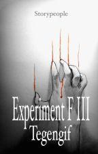 Experiment F III: Tegengif (voltooid) door StoryPeople