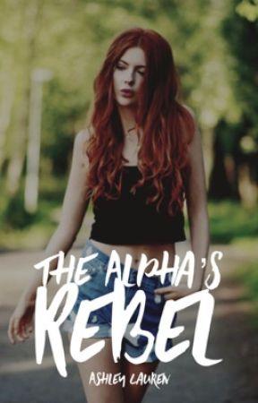 The Alpha's Rebel by ladybug3151